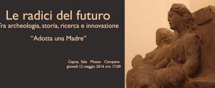 """Convegno """"Le radici del futuro"""", tra archeologia, storia, ricerca e innovazione"""